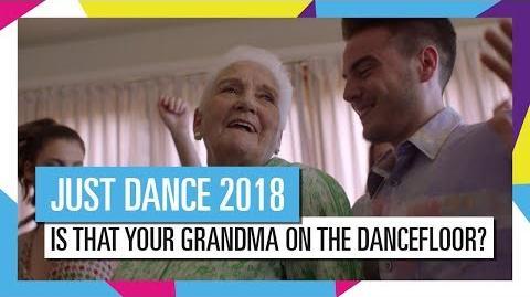 """""""Is that your grandma on the dancefloor?"""" (TV Spot) - Just Dance 2018 (UK)"""
