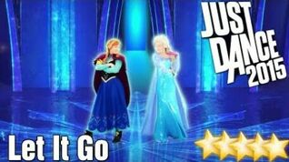 5☆ Stars - Let It Go - Just Dance 2015 - Kinect