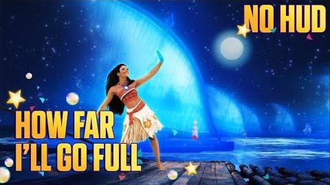 Just Dance 2018 - How Far I'll Go NO HUD
