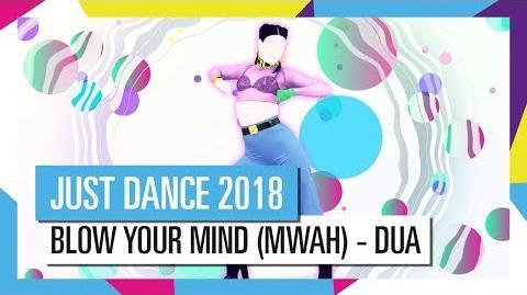 BLOW YOUR MIND - DUA LIPA JUST DANCE 2018 OFFICIAL HD