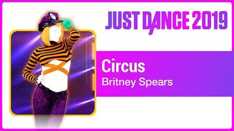 Circus (Extreme Version) - Just Dance 2019