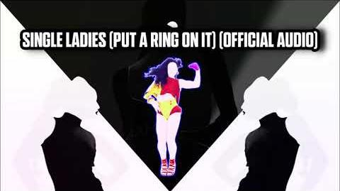 Single Ladies (Put A Ring On It) (Official Audio) - Just Dance Music