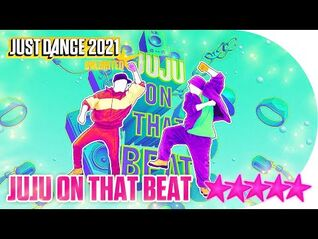 Just Dance 2021 (Unlimited)- Juju On That Beat - 5 stars