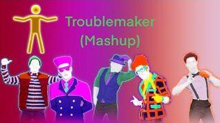 Just Dance 2014 - Troublemaker (Mashup) - 5 Stars