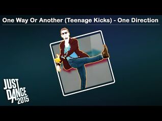 One Way Or Another (Teenage Kicks) - Just Dance 2015