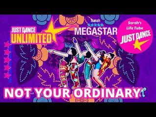 Not Your Ordinary, Stella Mwangi - MEGASTAR, 1-1 GOLD, P3 - Just Dance 2019 Unlimited -PS5-