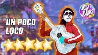 Un Poco Loco - Just Dance Now - Full Gameplay 5 Stars