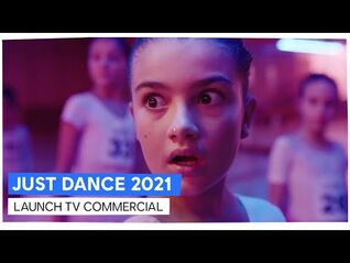 JUST DANCE 2021 - LAUNCH TV COMMERCIAL