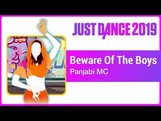 Just Dance 2019 (Unlimited)- Beware Of The Boys (Mundian To Bach Ke)