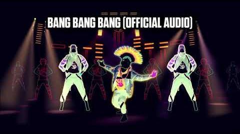 Bang Bang Bang (Official Audio) - Just Dance Music