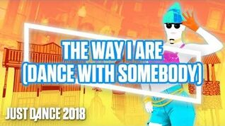 The Way I Are (Dance With Somebody) - Gameplay Teaser (US)