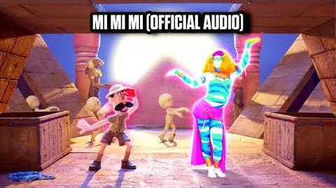Mi Mi Mi (Official Audio) - Just Dance Music