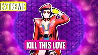Kill This Love Extreme Just Dance 2020