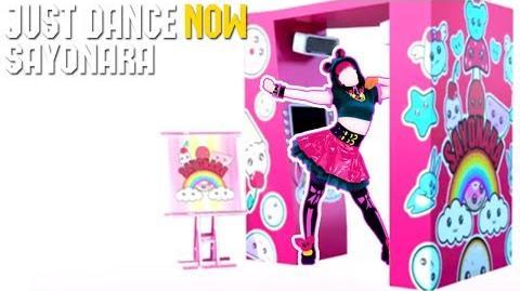 Sayonara - Just Dance Now