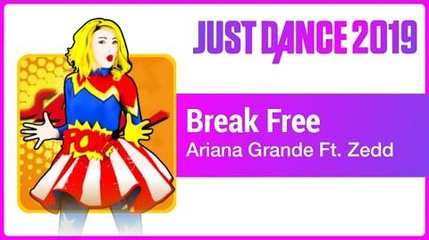 Break Free - Just Dance 2019