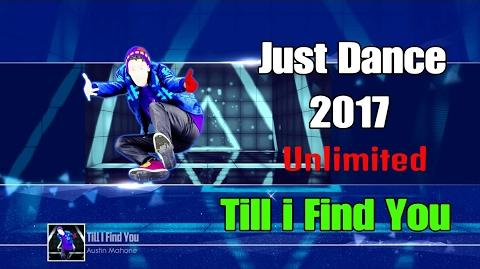 Till I Find You - Just Dance 2017