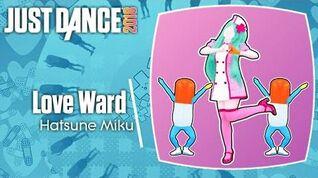 Just Dance 2018 Love Ward