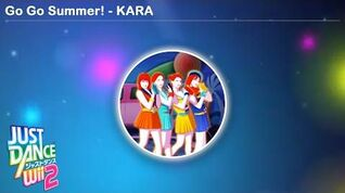 Go Go Summer! - KARA Just Dance Wii 2