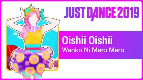 Oishii Oishii - Just Dance 2019
