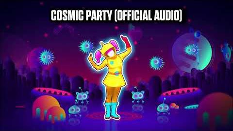 Cosmic Party (Official Audio) - Just Dance Music