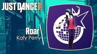 Just Dance 2018 (Unlimited) Roar