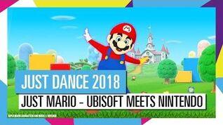 Just Mario - Just Dance 2018 Gameplay Teaser (UK)