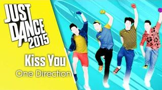 Just Dance 2015 Kiss You