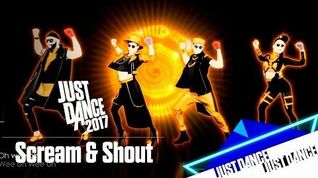 Scream & Shout - Just Dance 2017