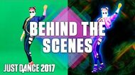 Just Dance 2017- Behind the Scenes - Part 3 - Official -US-