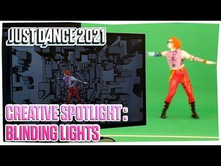 Just Dance 2021- Creative Spotlight - Blinding Lights by The Weeknd - Ubisoft -US-