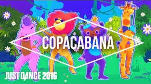 Copacabana - Just Dance Now
