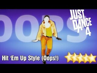 Hit 'Em Up Style (Oops!) - Just Dance 4