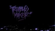 Troublemakerbg2