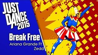 Break Free - Just Dance 2015