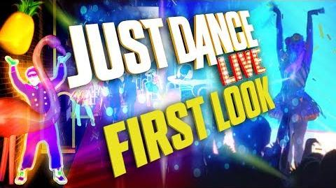 First Look JUST DANCE LIVE!