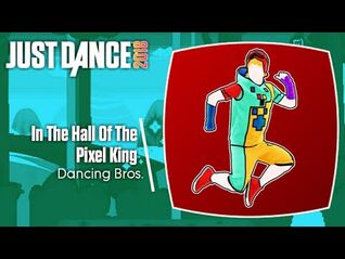 Just Dance 2018- In The Hall Of The Pixel King