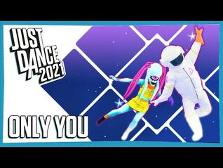 Just Dance 2021 - Only You