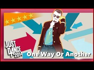One Way Or Another (Teenage Kicks) - Just Dance 2014