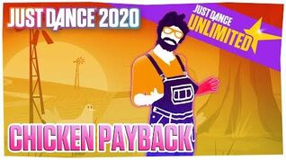 Chicken Payback - Just Dance 2020