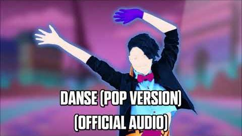 Danse (Pop Version) (Official Audio) - Just Dance Music