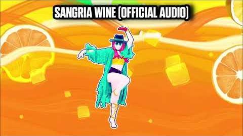 Sangria Wine (Official Audio) - Just Dance Music
