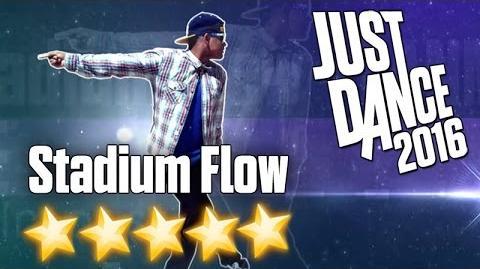 Stadium Flow (Fanmade) - Just Dance 2016