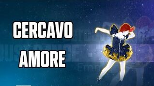 Cercavo Amore - Just Dance 2016