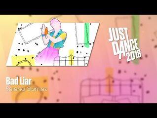 Just Dance 2018 - Bad Liar