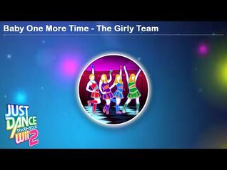 Baby One More Time - The Girly Team - Just Dance Wii 2