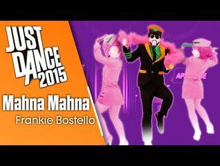 Just Dance 2015 - Mahna Mahna (Challengers)