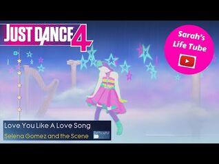 Love You Like A Love Song, Selena Gomez and The Scene - 5 STARS, 2-2 GOLD - Just Dance 4 -WiiU-