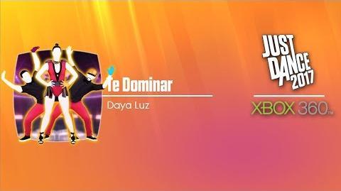 Te Dominar - Daya Luz Just Dance 2017 Xbox 360