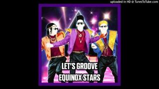 Equinox Stars - Let's Groove