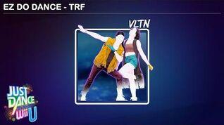 EZ Do Dance - Just Dance Wii U